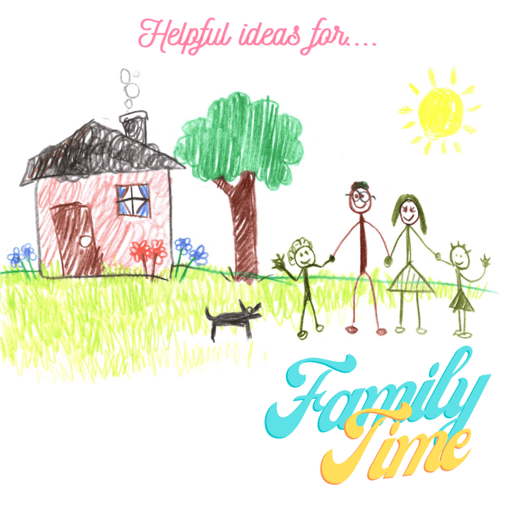 Helpful ideas for family time during the COVID-19 pandemic